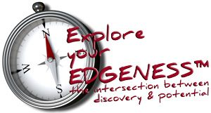 explore your edgeness