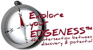 explore your edgeness