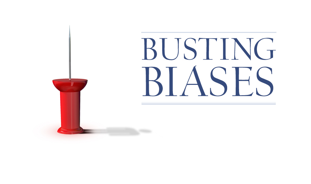 Seven actions to being a bias buster