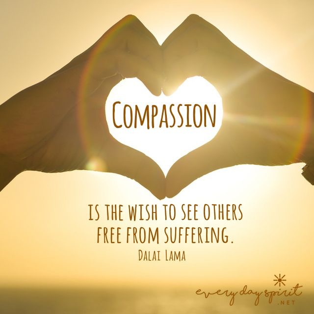 Compassion, is action. Empathy is sharing