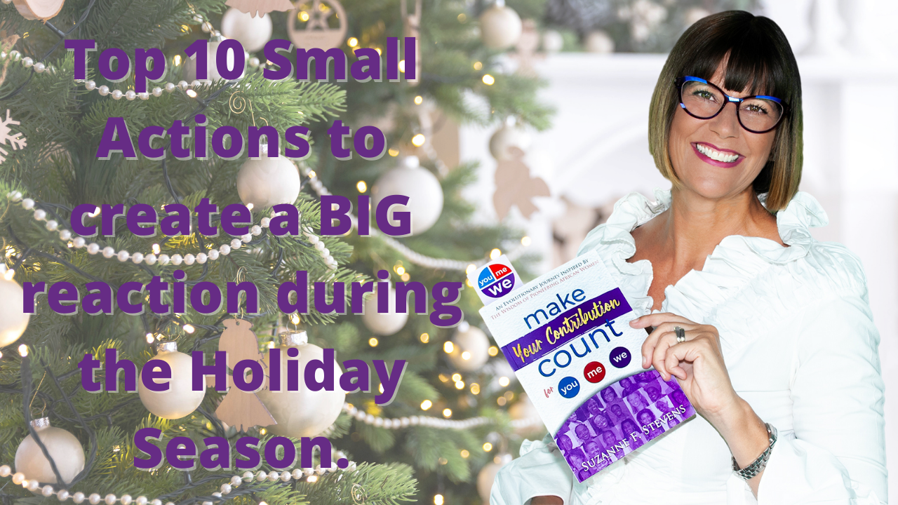 weWednesday: Top 10 Small Actions to create a BIG reaction during the Holiday Season