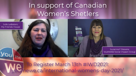 Supporting Canadian Women's Shelter for IWD2021 event